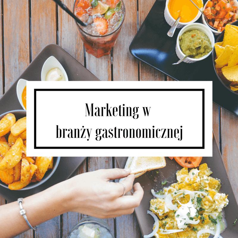 Marketing w branży gastronomicznej
